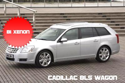 Cadillac BLS Wagon con fari Bi Xenon