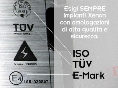 Certificazioni di quaità sui kit Xenon: ISO, CE, TUV, E-MARK